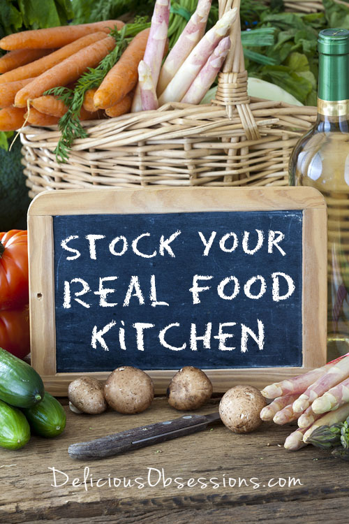 How to Stock Your #RealFood / #Paleo Kitchen // deliciousobsessions.com