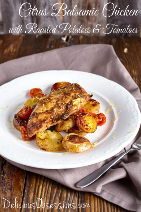 Citrus Balsamic Chicken With Buttery Herb-Roasted Potatoes & Tomatoes Recipe