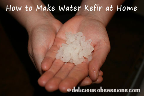 How to Make Water Kefir at Home - Fizzy Soda That's Good For You!