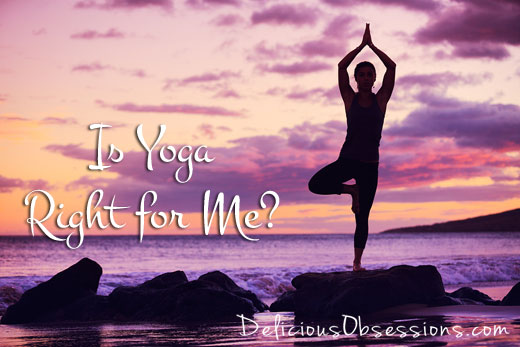 Why I Love Yoga – Part 1 – Is Yoga For Me?