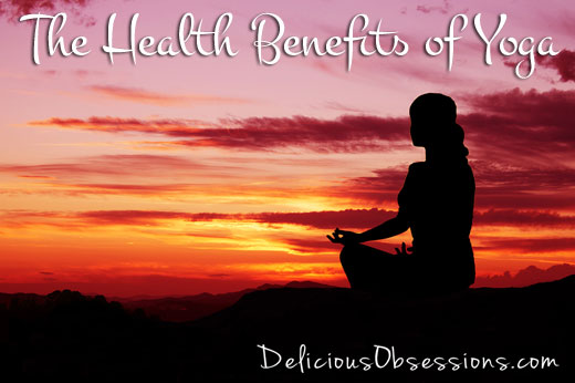 Why I Love Yoga – Part 2 – The Health Benefits of Yoga