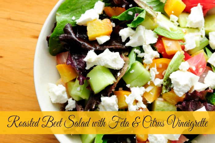 Roasted Beet Salad With Feta and Citrus Vinaigrette