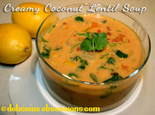Delicious Obsessions: Creamy Coconut Lentil Soup Recipe | www.deliciousobsessions.com