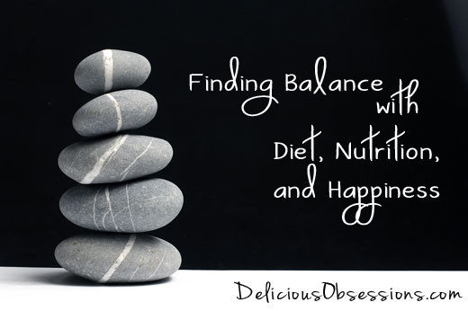 Finding Balance with Diet, Nutrition, and Happiness