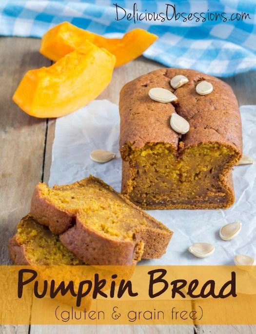 Pumpkin Bread Recipe :: Gluten and Grain Free // deliciousobsessions.com