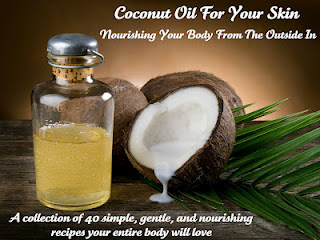Coconut Oil For Your Skin
