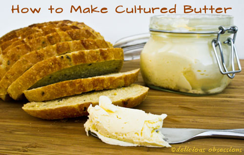 European Style Cultured Butter Recipe