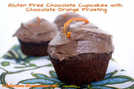 Gluten Free Chocolate Cupcakes and Rich Chocolate Orange Frosting