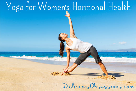 Yoga for Women's Hormonal Health With Dr. Sara Gottfried