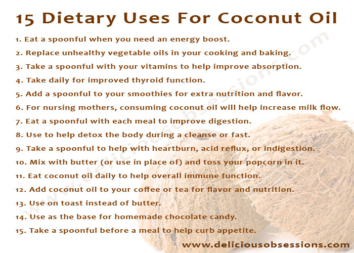 Delicious Obsessions: 15 Dietary Uses for Coconut Oil