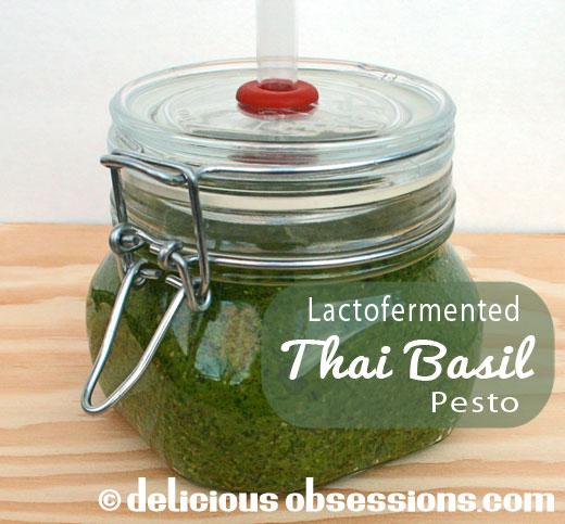 "52 Weeks of Bad A** Bacteria – Week 35 – Fermented Thai Basil ""Pesto"" Recipe"