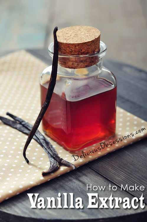 How to Make Your Own Homemade Vanilla Extract