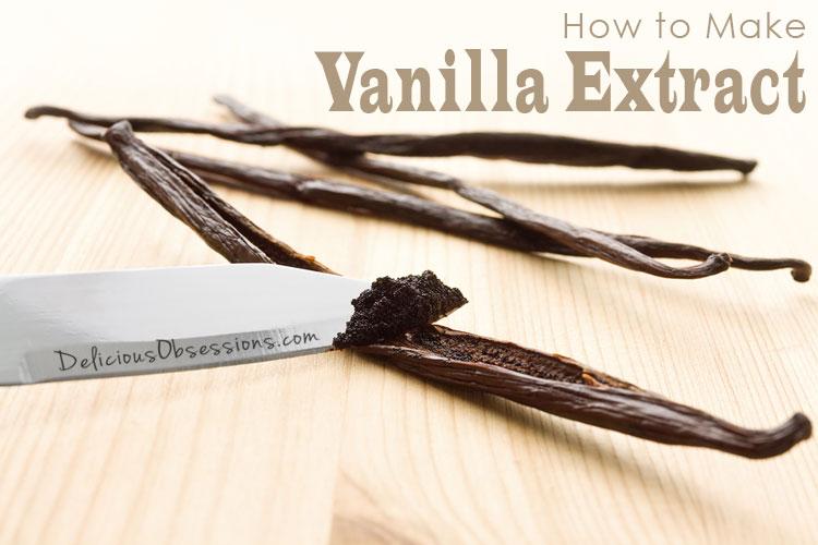 How To Make Vanilla Extract Recipe — Dishmaps