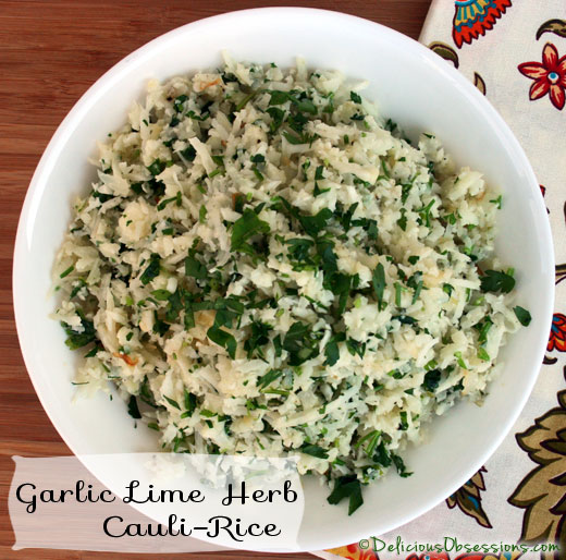 Garlic Herb Lime Cauliflower Rice (Cauli-Rice) Recipe (Gluten and Dairy Free, Autoimmune Friendly)