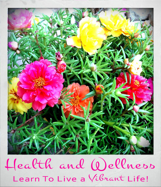 Health and Wellness: Learn to Live a Vibrant Life   DeliciousObsessions.com