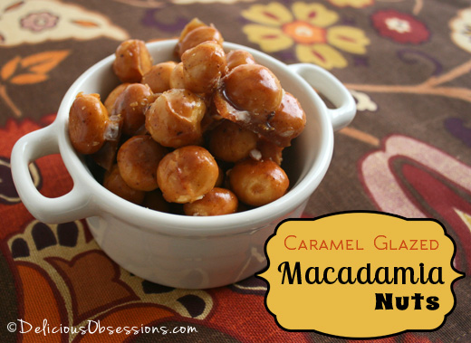 Caramel Glazed Candied Macadamia Nuts Recipe