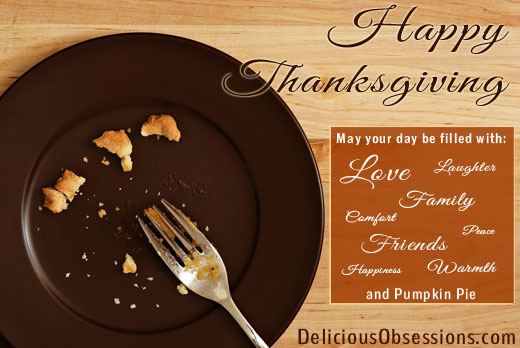 Happy Thanksgiving from Delicious Obsessions!