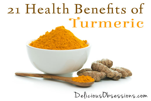 21 Health Benefits of Turmeric (plus some delicious recipes)