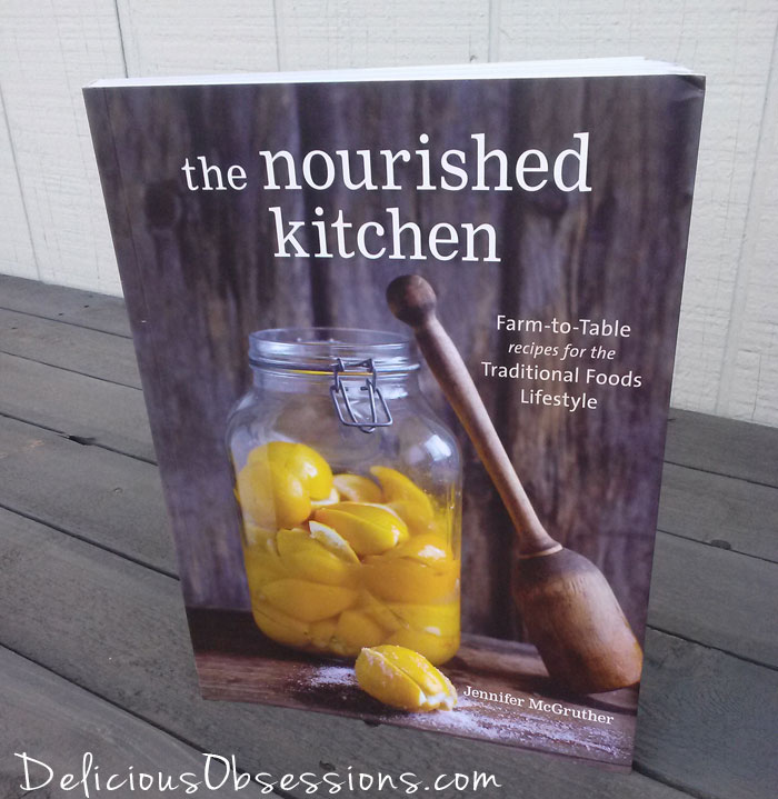 The Nourished Kitchen Cookbook Review // deliciousobsessions.com