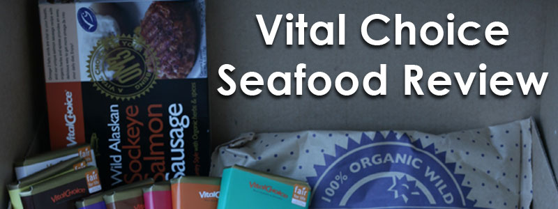 Vital Choice Wild Seafood Review