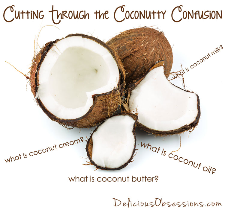 Cutting Through the Coconutty Confusion: A Beginner's Ingredient Guide