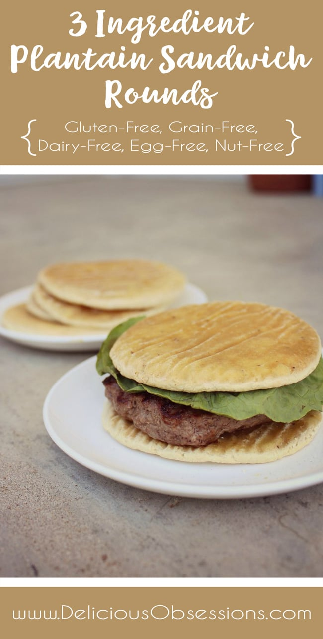 3 Ingredient Plantain Sandwich Rounds :: Gluten-Free, Grain-Free, Dairy-Free, Egg-Free, Nut-Free, Seed-Free // deliciousobsessions.com