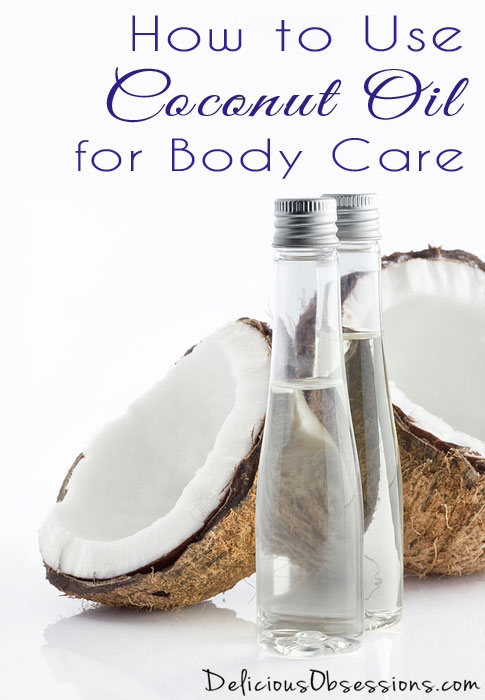 My Top 5 Favorite Ways to Use Coconut Oil for Body Care