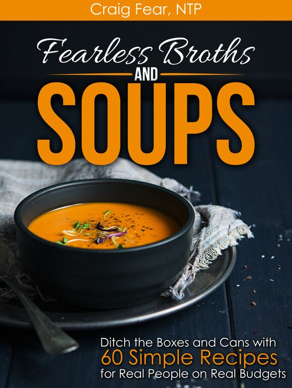 Fearless Broths and Soups // deliciousobsessions.com