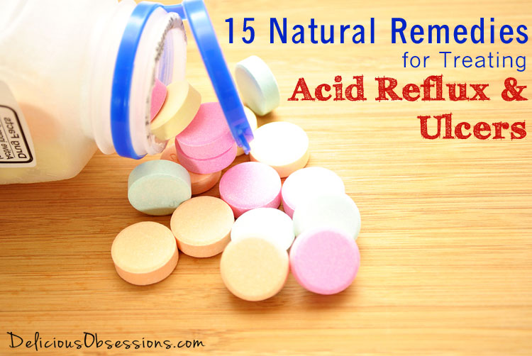 15 Natural Remedies for Treating Acid Reflux and Ulcers