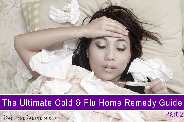 Readers' Choice: The Ultimate Cold & Flu Home Remedy Guide, Part 2