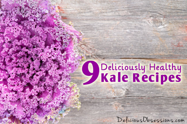 9 Deliciously Healthy #Kale Recipes // deliciousobsessions.com #realfood #eathealthy