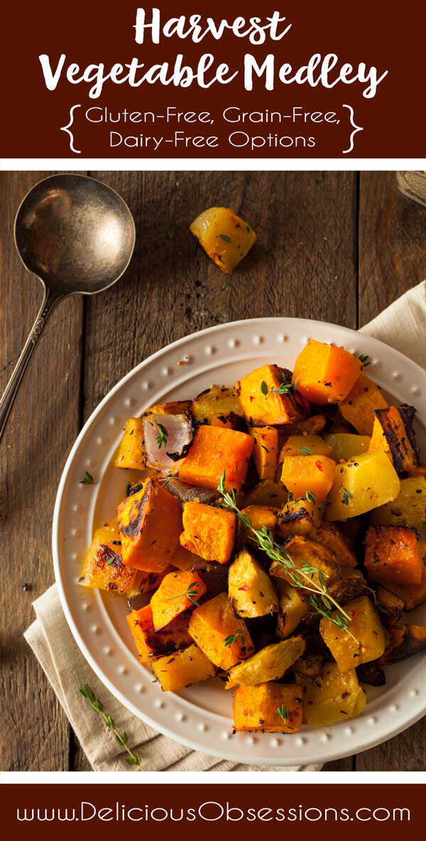 Harvest Vegetable Medley :: Gluten-Free, Grain-Free, Dairy-Free // deliciousobsessions.com