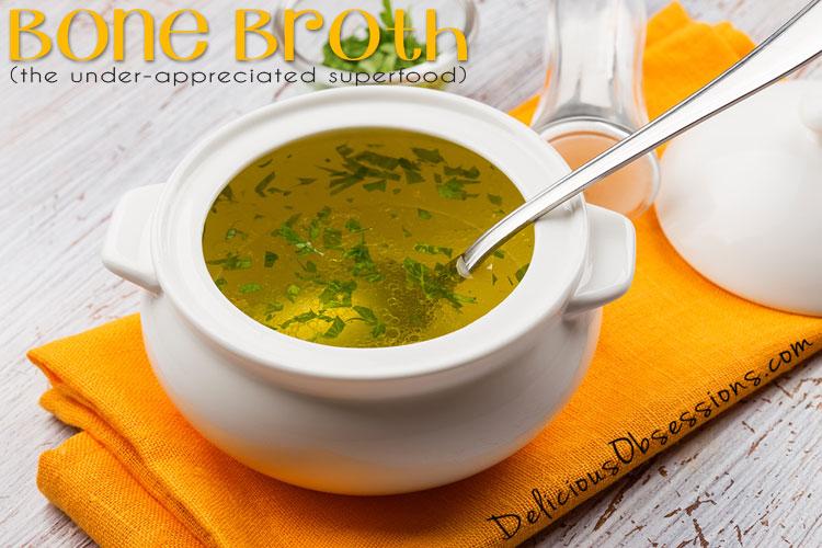 Bone Broth: The Under-Appreciated Superfood