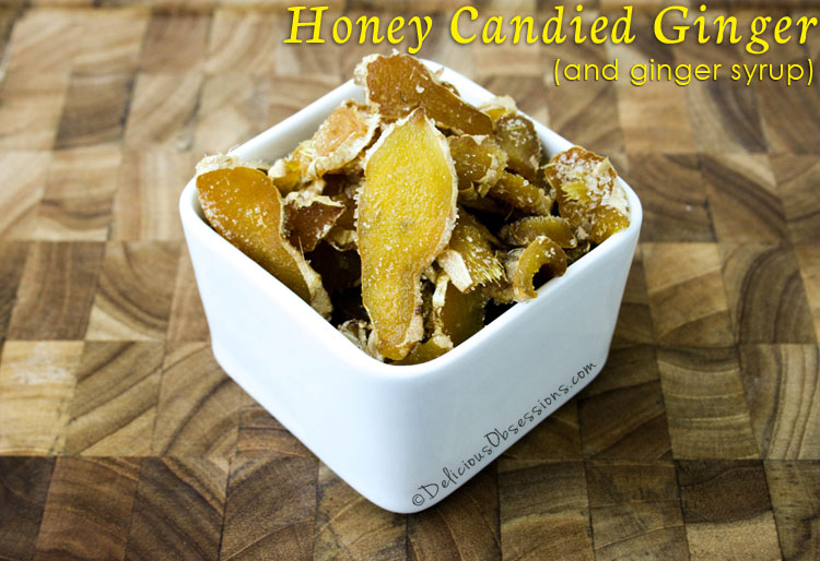 How to Make Honey Candied Ginger and Ginger Syrup