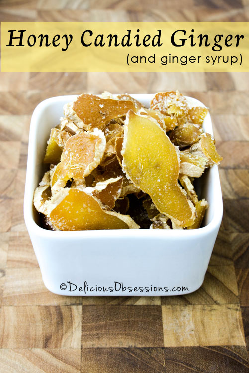 How to Make #Honey Candied #Ginger and Ginger Syrup // deliciousobsessions.com #realfood #paleo #primal