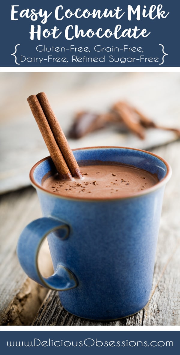 Coconut Milk Hot Chocolate :: Gluten-Free, Grain-Free, Dairy-Free, Refined Sugar-Free // deliciousobsessions.com
