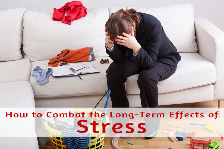 How To Combat the Long Term Effects of Stress (and avoid it wreaking havoc on your health)
