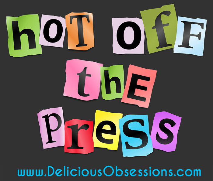 Delicious Obsessions Press Features // deliciousobsessions.com