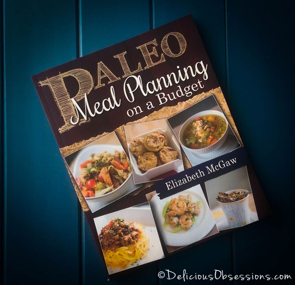 Paleo Meal Planning on a Budget // deliciousobsessions.com