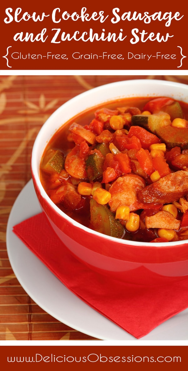 Slow Cooker Sausage and Zucchini Stew :: Grain-Free, Gluten-Free, Dairy Free // deliciousobsessions.com