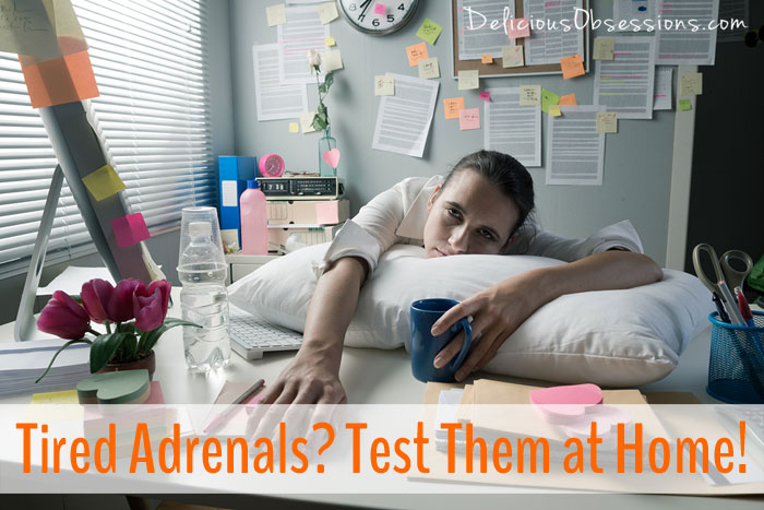 How To Test Your Adrenal Function At Home // deliciousobsessions.com