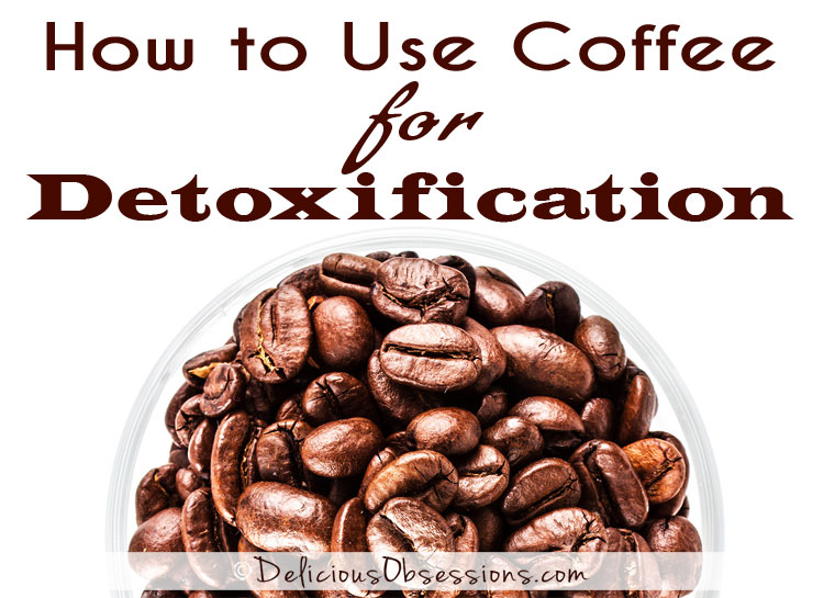 Coffee Enemas for Detoxification (the why and the how)