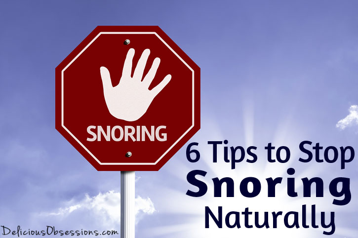 6 Tips to Stop Snoring Naturally
