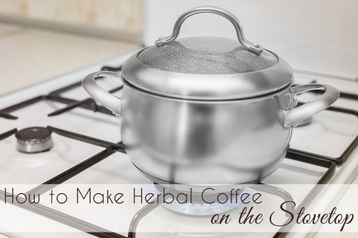 """How to Brew Herbal """"Coffee"""" on the Stovetop (grain-free, gluten-free, and caffeine-free) // deliciousobsessions.com"""
