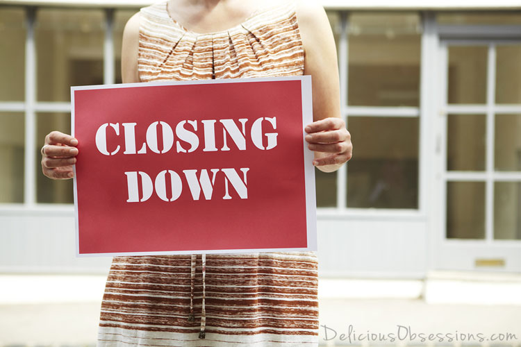 Closing Up Shop -- Find Out Why // deliciousobsessions.com