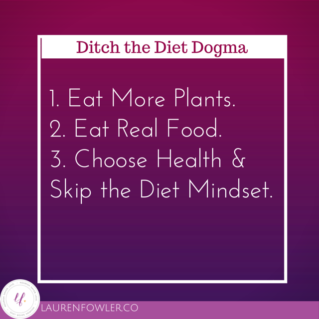 Ditch the Diet Dogma