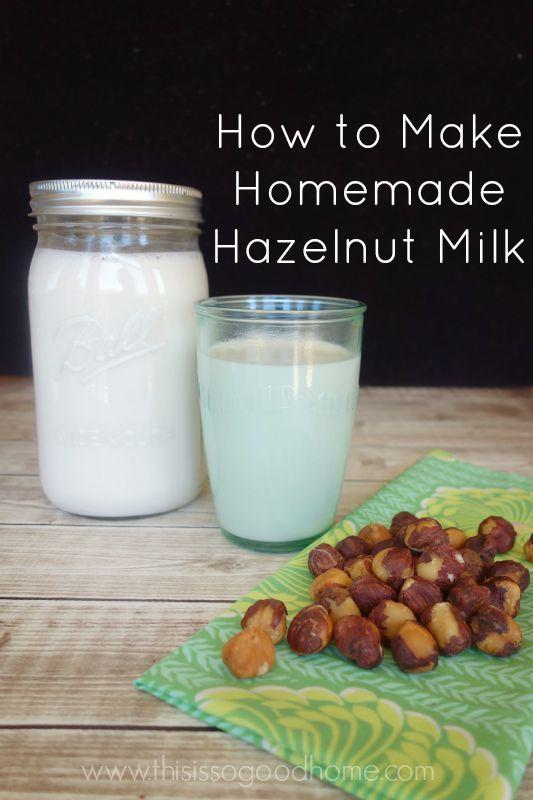 How to Make Homemade Hazelnut Milk // deliciousobsessions.com