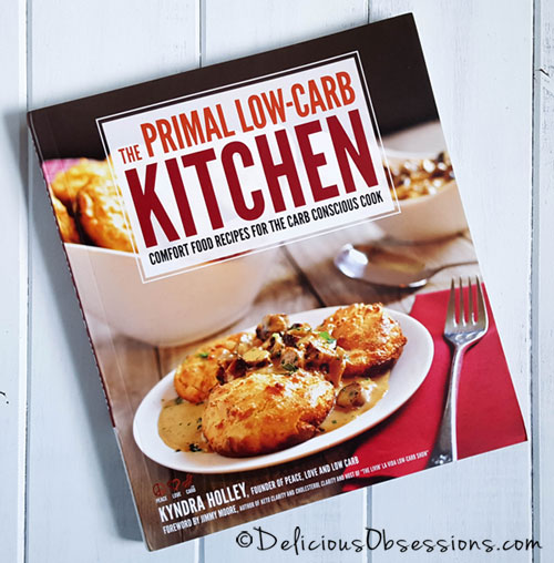 Cookbook Review: The Primal Low-Carb Kitchen by Kyndra Holley