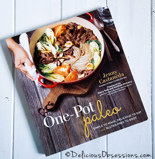 Cookbook Review: One Pot Paleo by Jenny Castaneda // deliciousobsessions.com