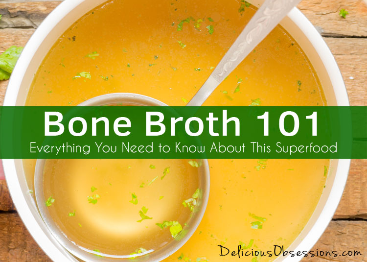 Bone Broth 101 :: Everything You Need to Know About This Superfood
